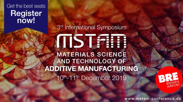 MSTAM - Materials Science and Technology of Additive Manufacturing Conference