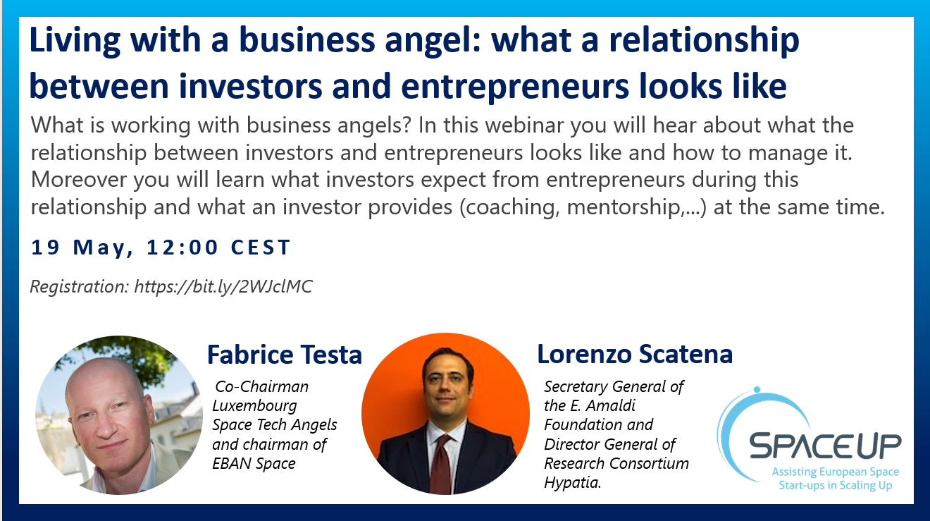 """SpaceUp Webinar """"Living with a business angel: what a relationship between investors and entrepreneurs looks like"""""""