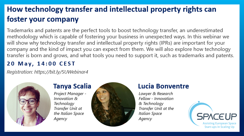 """SpaceUp Webinar """"How technology transfer and intellectual property rights can foster your company"""""""